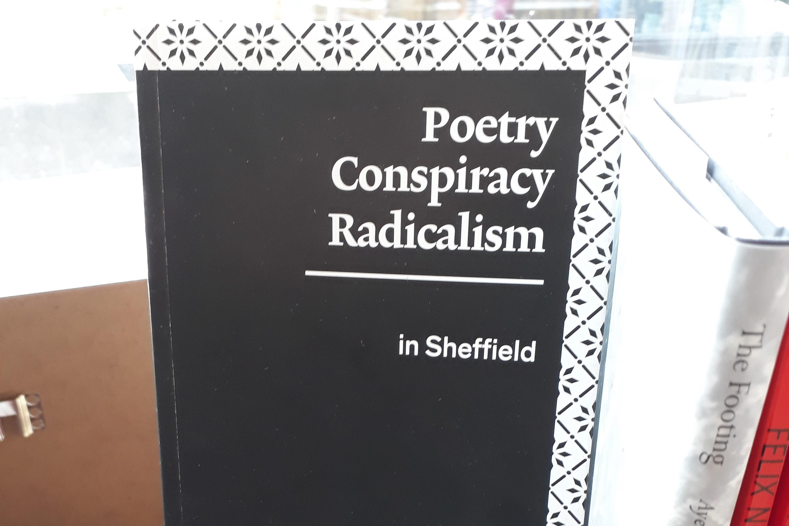 Poetry, Conspiracy, Radicalism