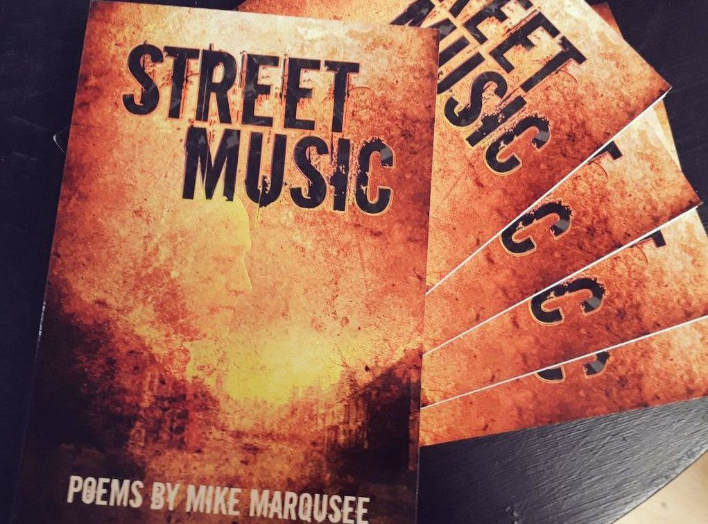 Street Music, poems by Mike Marqusee